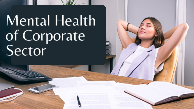 Mental Health of Corporate Sector
